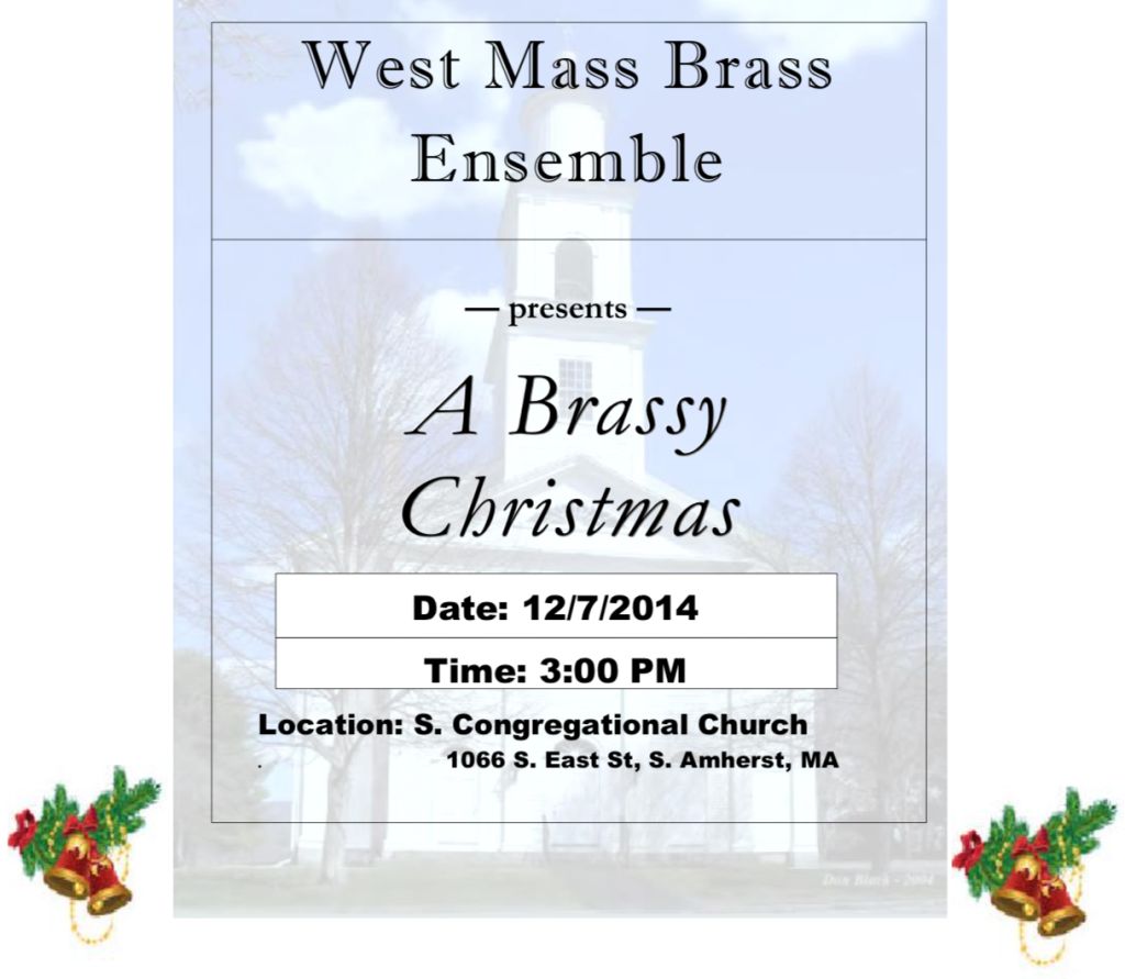 West Mass Brass Ensemble ~ Presents ~ A Brassy Christmas